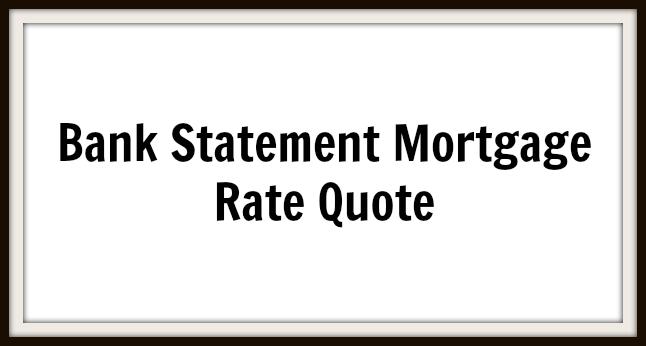 bank statement mortgage interest rates