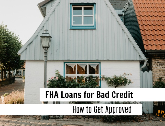 fha loans for bad credit approval